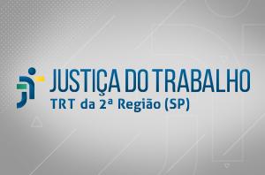 TRT da 2ª Região elege novos dirigentes nesta segunda-feira