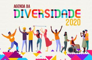 Agenda da Diversidade 2020: confira os temas que serão discutidos nos eventos de novembro e dezembro