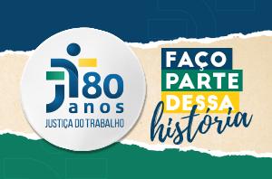 TRT-2 celebra 80 anos da Justiça do Trabalho com programação especial