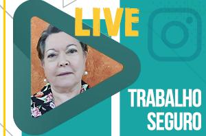 """""""Trabalho Seguro"""" é o tema da live do TRT-2 desta quarta-feira"""