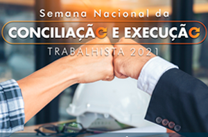 Semana da Conciliação e Execução Trabalhista tem início nesta segunda-feira (20)